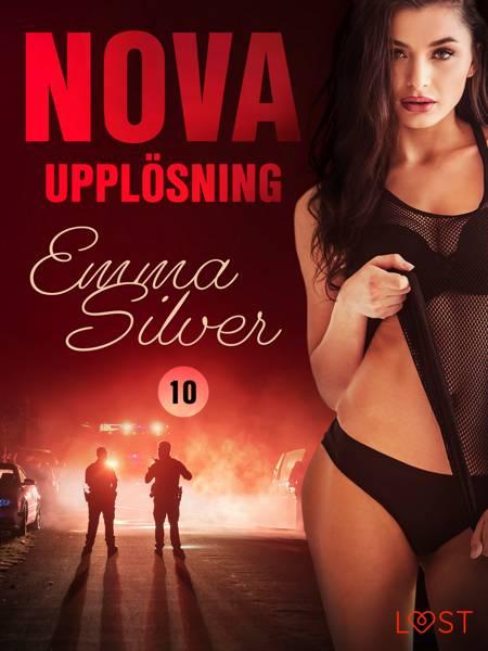 Nova 10: Upplösning - erotic noir af Emma Silver