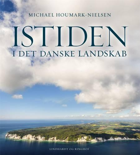 Istiden i det danske landskab af Michael Houmark-Nielsen
