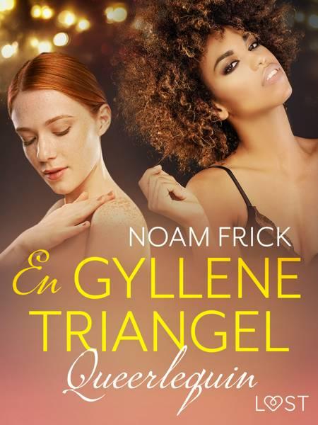 Queerlequin: En gyllene triangel af Noam Frick