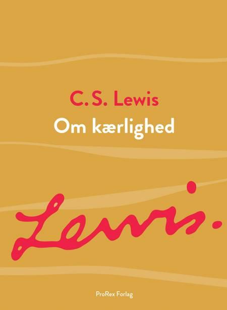 Om kærlighed af C.S. Lewis