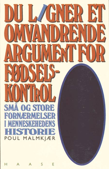 Du ligner et omvandrende argument for fødselskontrol af Poul Malmkjær