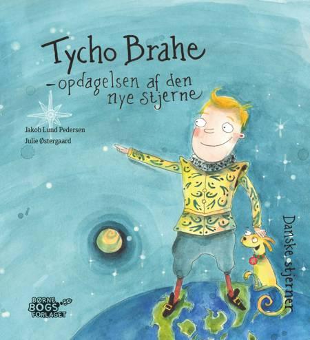 Tycho Brahe - opdagelsen af den nye stjerne af Jakob Lund Pedersen