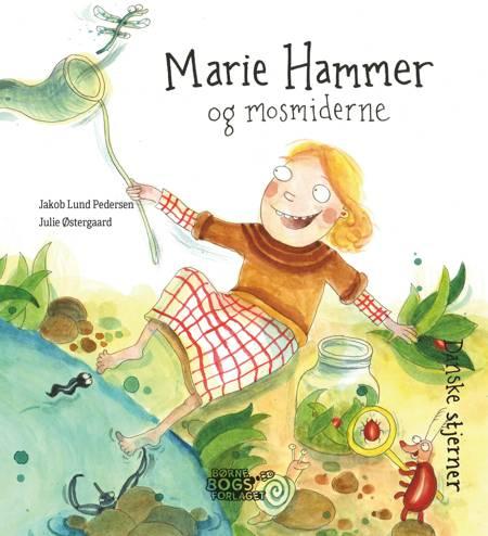 Marie Hammer og mosmiderne af Jakob Lund Pedersen