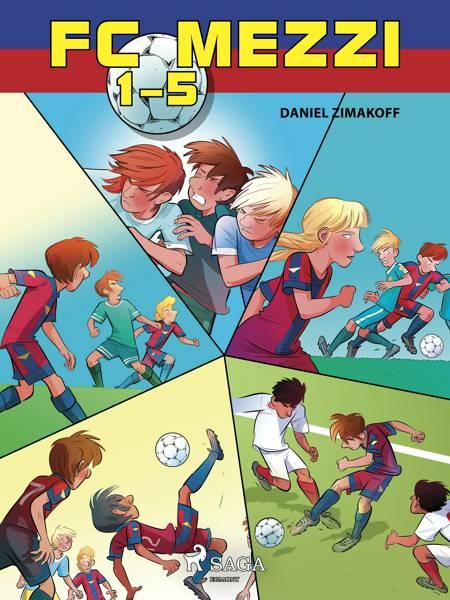 FC Mezzi 1-5 af Daniel Zimakoff