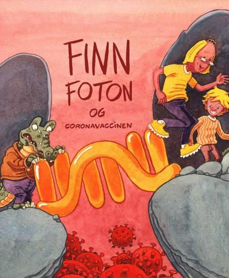 Finn Foton og coronavaccinen af Jan Egesborg, Johannes Töws og Ulrich Busk Hoff