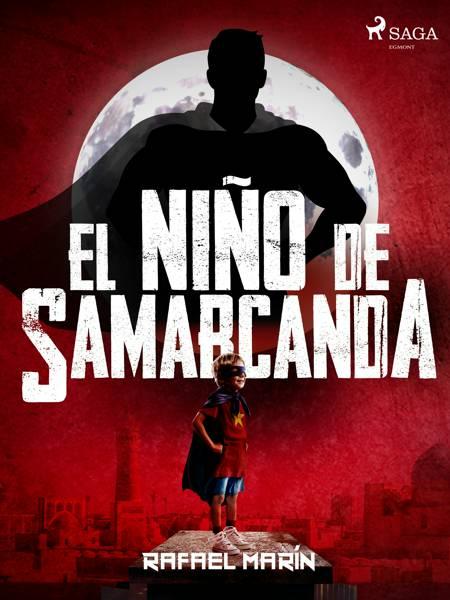 El niño de Samarcanda af Rafael Marín