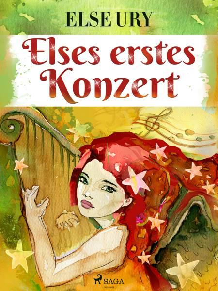 Elses erstes Konzert af Else Ury