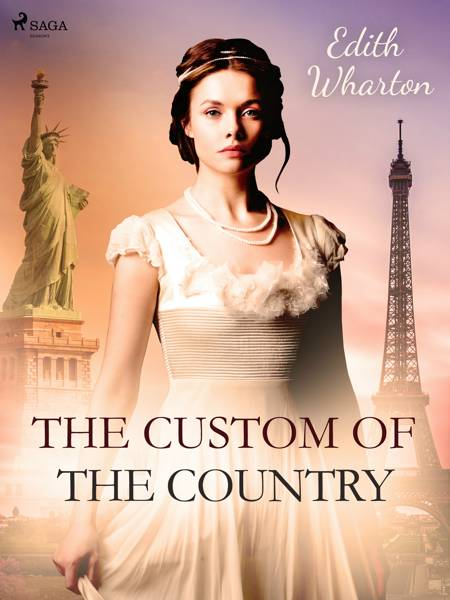 The Custom of the Country af Edith Wharton