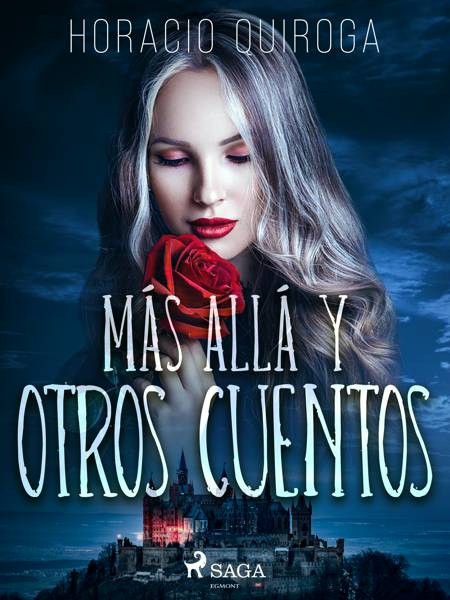 Más allá y otros cuentos af Horacio Quiroga
