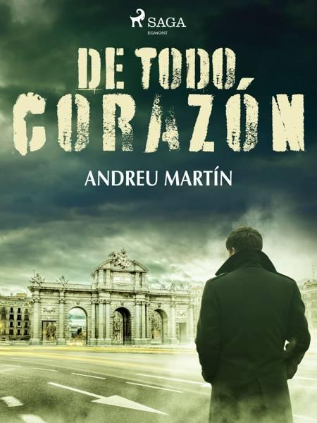 De todo corazón af Andreu Martín