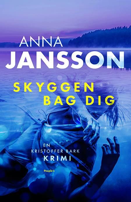 Skyggen bag dig af Anna Jansson