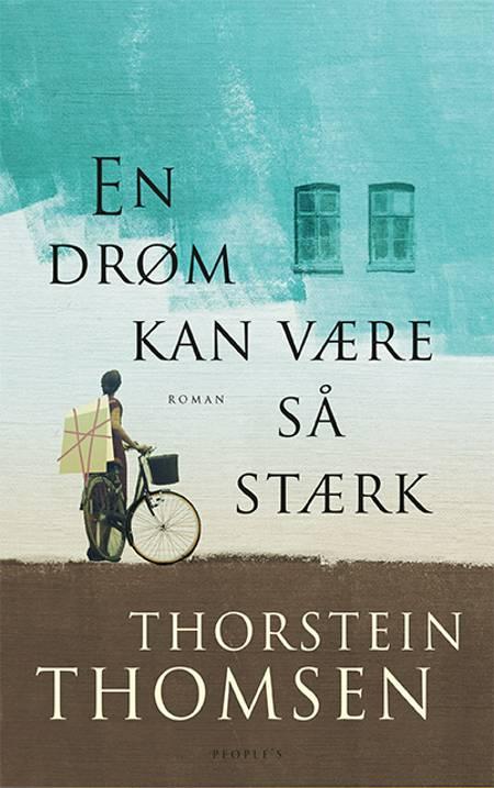 En drøm kan være så stærk af Thorstein Thomsen