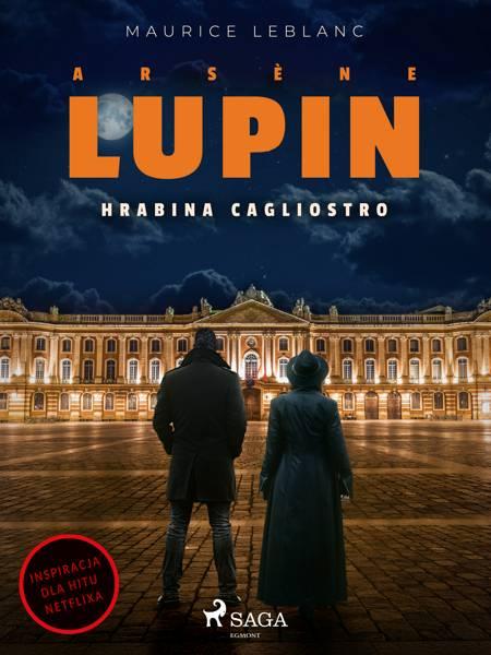 Arsène Lupin. Hrabina Cagliostro af Maurice Leblanc