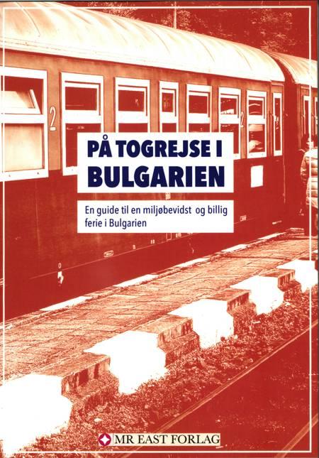 På togrejse i Bulgarien af Ota Tiefenböck