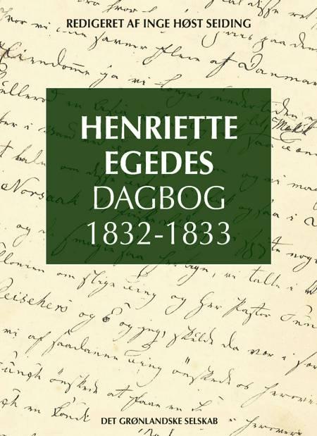 Henriette Egedes Dagbog 1832-1833 af Inge Høst Seiding