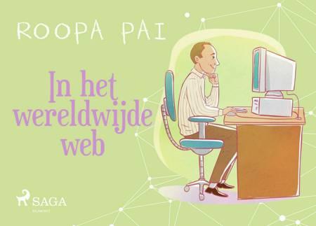 In het wereldwijde web af Roopa Pai