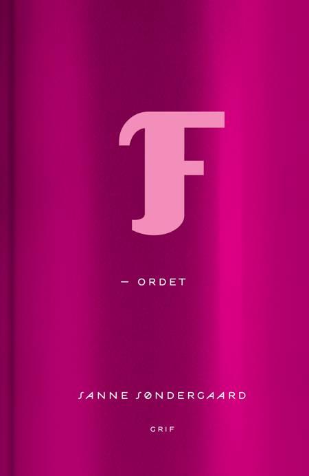 F-ordet af Sanne Søndergaard