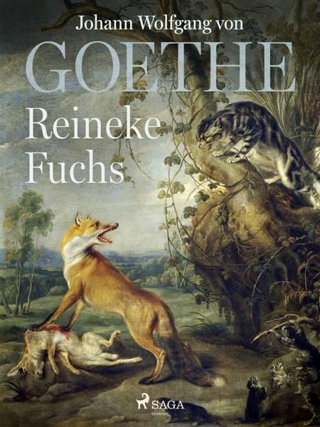 Reineke Fuchs af Johann Wolfgang von Goethe F