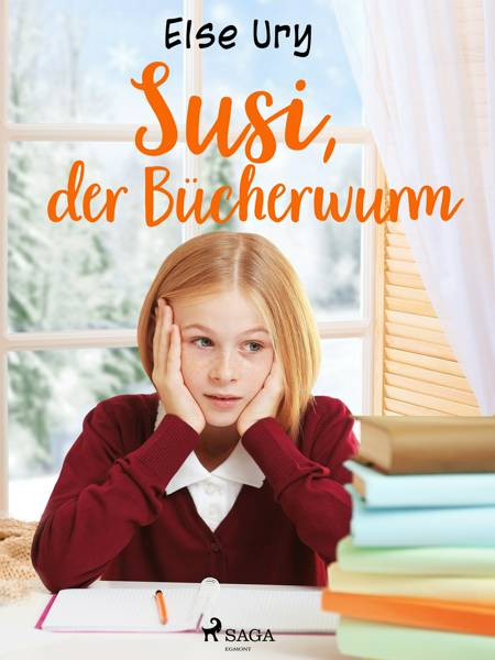 Susi, der Bücherwurm af Else Ury
