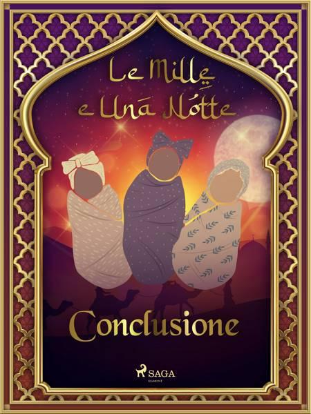 Le Mille e Una Notte: Conclusione (Le Mille e Una Notte 60) af Le Mille E Una Notte