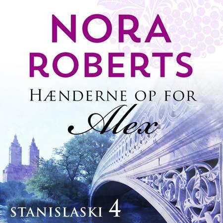 Haenderne op for Alex af Nora Roberts
