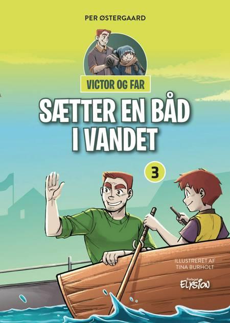 Victor og far sætter en båd i vandet af Per Østergaard