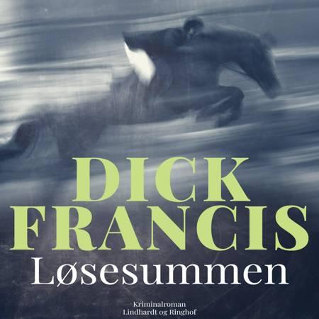 Løsesummen af Dick Francis