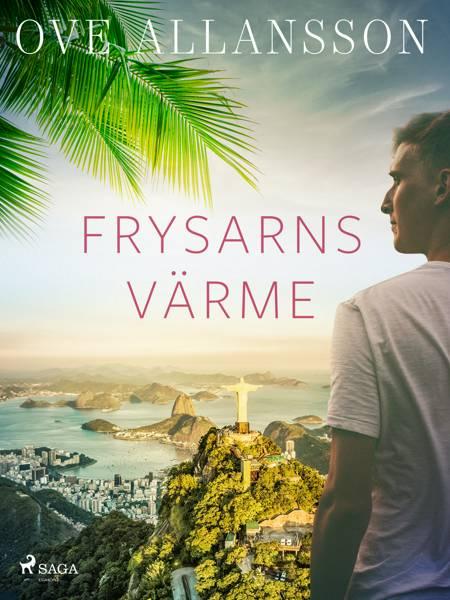Frysarns värme af Ove Allansson