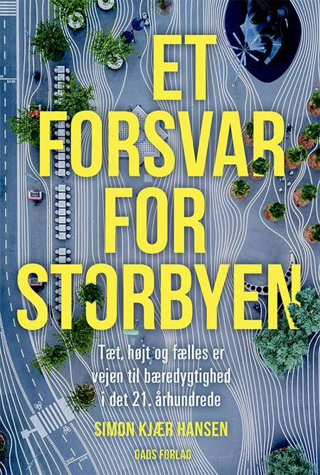 Et forsvar for storbyen af Simon Kjær Hansen