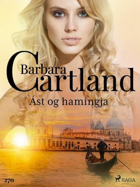 Ást og hamingja (Hin eilífa sería Barböru Cartland 12) af Barbara Cartland