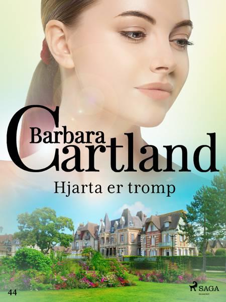 Hjarta er tromp (Hin eilífa sería Barböru Cartland 13) af Barbara Cartland
