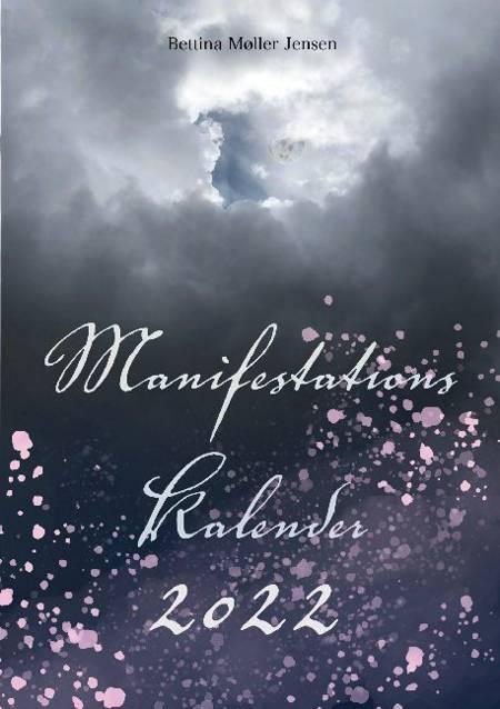 Manifestationskalender 2022 af Bettina Møller Jensen