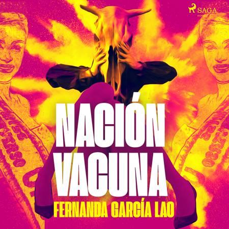Nación Vacuna af Fernanda García Lao