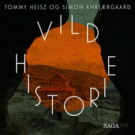 De første ubåde (Vild Historie) af Tommy Heisz og Simon Kratholm Ankjærgaard