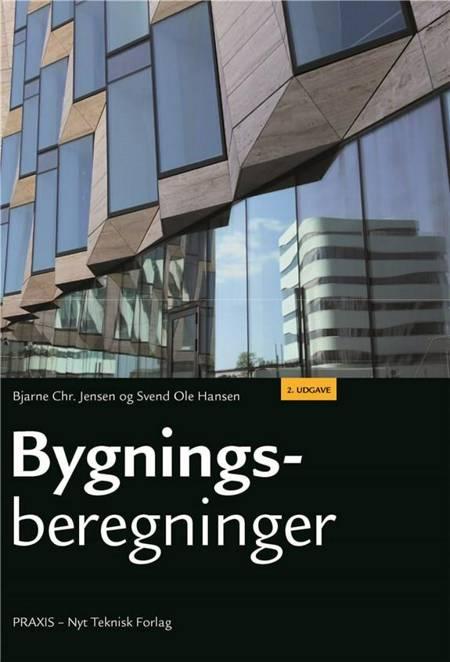 Bygningsberegninger af Bjarne Chr. Jensen, Svend Ole Hansen og Bjarne Christian Jensen