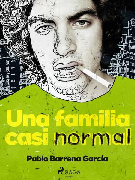 Una familia casi normal af Pablo Barrena García