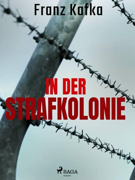 In der Strafkolonie af Franz Kafka