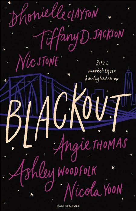 Blackout af Nicola Yoon, Angie Thomas, Nic Stone, Ashley Woodfolk og Dhonielle Clayton m.fl.