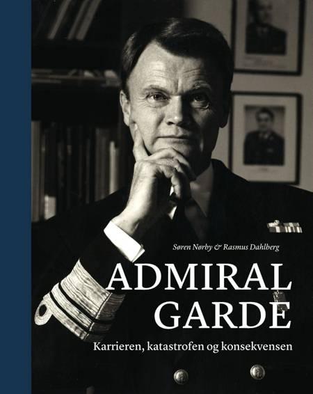 Admiral Garde af Rasmus Dahlberg og Søren Nørby