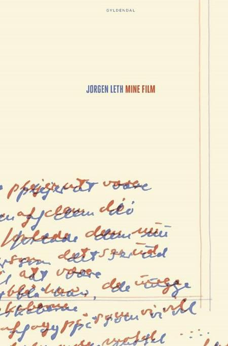 Mine film af Jørgen Leth