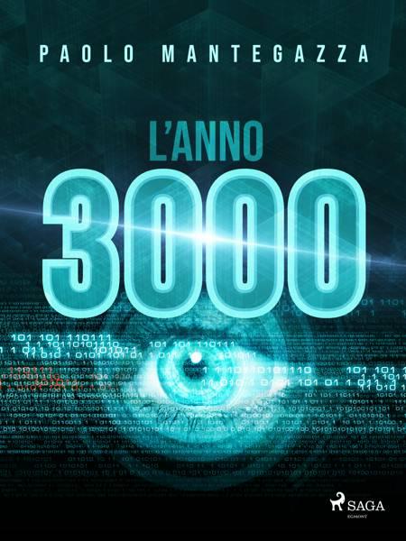 L'anno 3000 af Paolo Mantegazza