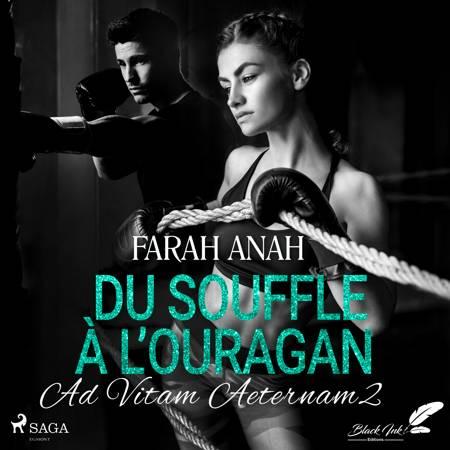Ad Vitam Aeternam 2: Du souffle à l'ouragan af Farah Anah