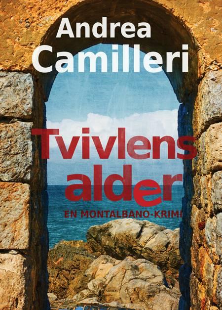 Tvivlens alder af Andrea Camilleri