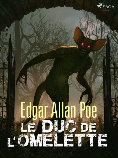 Le Duc de l'Omelette af Edgar Allan Poe