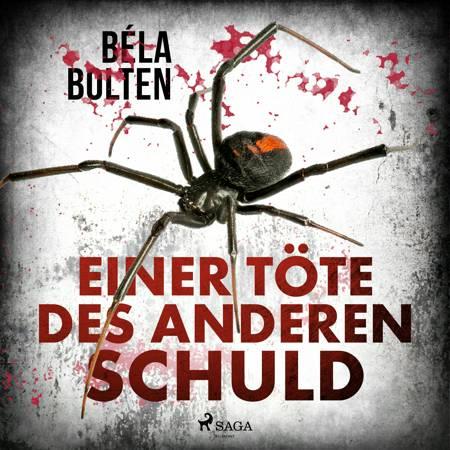 Einer töte des anderen Schuld af Béla Bolten