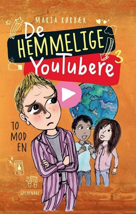 De Hemmelige Youtubere 3 - To mod en af Maria Rørbæk