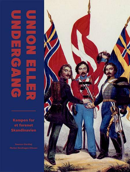 Union eller undergang af Rasmus Glenthøj og Morten Nordhagen Ottosen