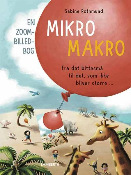 Mikro Makro af Sabine Rothmund