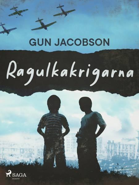 Ragulkakrigarna af Gun Jacobson