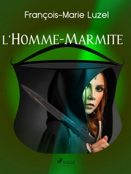 L'Homme-Marmite af François-Marie Luzel